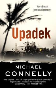 okładka Upadek, Książka | Michael Connelly