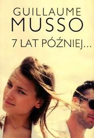 okładka 7 lat później, Książka | Guillaume Musso