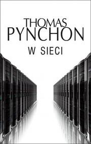 okładka W sieci, Książka | Thomas Pynchon