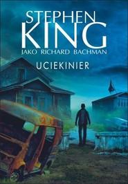 okładka Uciekinier, Książka   Stephen King