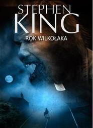 okładka Rok wilkołaka, Książka | Stephen King