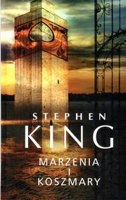 okładka Marzenia i koszmary, Książka | Stephen King