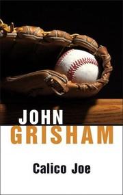 okładka Calico Joe, Książka | John  Grisham
