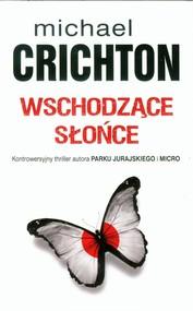 okładka Wschodzące słońce, Książka | Michael Crichton