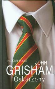 okładka Theodore Boone: Oskarżony, Książka | John  Grisham