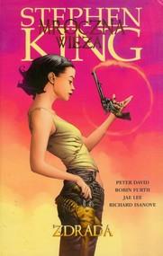okładka Mroczna Wieża. Zdrada, Książka   Stephen King, Peter David, Robin Furth