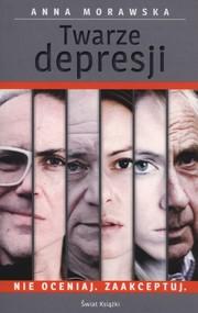 okładka Twarze depresji, Książka | Morawska Anna