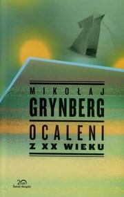 okładka Ocaleni z XX wieku, Książka | Mikołaj Grynberg