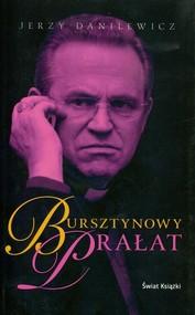 okładka Bursztynowy prałat, Książka | Jerzy Danilewicz