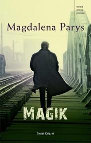 okładka Magik, Książka   Magdalena Parys