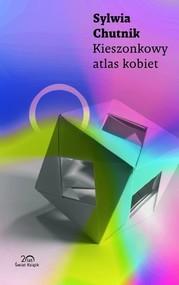 okładka Kieszonkowy atlas kobiet, Książka | Sylwia Chutnik