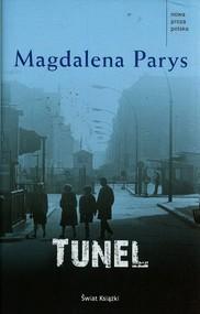 okładka Tunel, Książka   Magdalena Parys