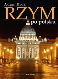 okładka Rzym po polsku, Książka | Broż Adam