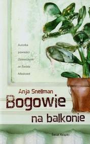 okładka Bogowie na balkonie, Książka | Anja Snellman