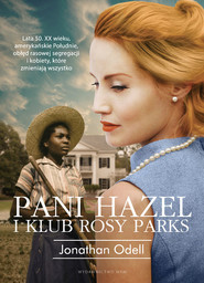 okładka Pani Hazel i Klub Rosy Parks, Książka | Odell Jonathan