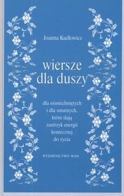 okładka Wiersze dla duszy, Książka   Kudlowicz Joanna