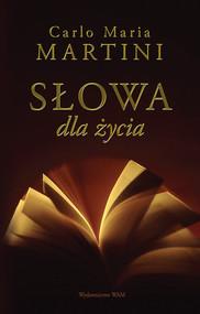 okładka Słowa dla życia, Książka | Carlo Maria Martini