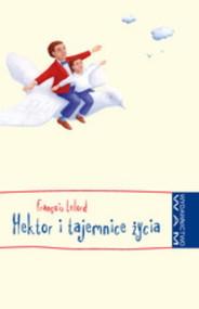 okładka Hektor i tajemnice życia, Książka | Lelord Francois