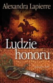 okładka Ludzie honoru, Książka | Lapierre Alexandra