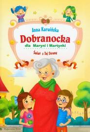 okładka Dobranocka dla Maryni i Martynki, Książka | Anna Karwińska