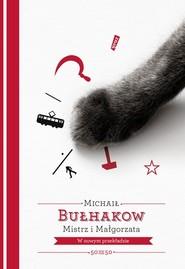 okładka Mistrz i Małgorzata, Książka   Michaił Bułhakow