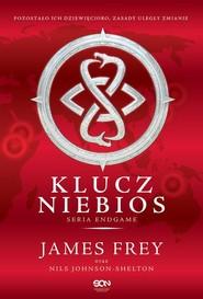 okładka Endgame. Tom 2. Klucz Niebios, Książka | James Frey, Nils  Johnson-Shelton