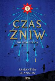 okładka Czas Żniw. The Bone Season, Książka   Samantha Shannon