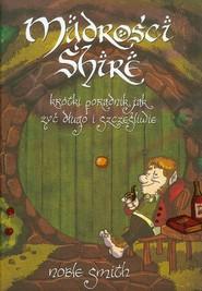 okładka Mądrości Shire. Krótki poradnik jak żyć długo i szczęśliwie, Książka   Smith Noble