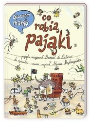 okładka Opowiem ci, mamo, co robią pająki, Książka | Daniel Latour, Marcin Bryczyński