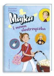 okładka Majka i nowa siostrzyczka, Książka | Fülscher Susanne