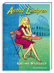 okładka Kati we Włoszech, Książka | Astrid Lindgren