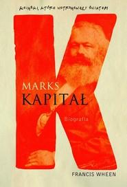 okładka Marks. Kapitał biografia, Książka | Wheen Francis