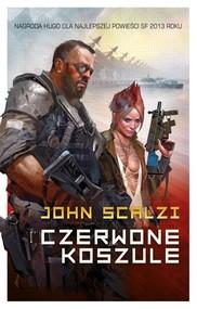 okładka Czerwone koszule, Książka | John Scalzi