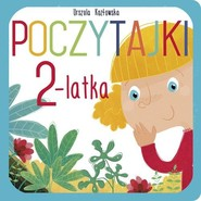 okładka Poczytajki 2-latka, Książka | Urszula Kozłowska