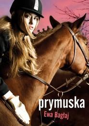 okładka Prymuska, Książka | Ewa Bagłaj