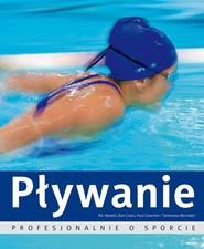 okładka Pływanie. Profesjonalnie o sporcie, Książka |