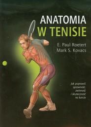 okładka Anatomia w tenisie, Książka | E.Paul Roetert, Mark S. Kovacs
