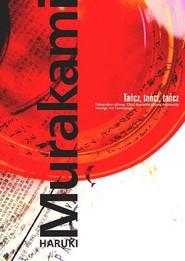 okładka Tańcz tańcz tańcz, Książka | Haruki Murakami
