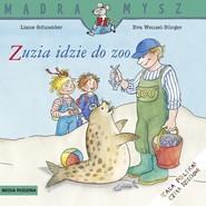 okładka Zuzia idzie do ZOO, Książka | Schneider Liane