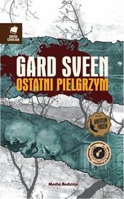 okładka Ostatni pielgrzym, Książka | Sven Gard