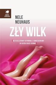 okładka Zły wilk, Książka | Nele Neuhaus