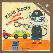 okładka Kicia Kocia zostaje policjantką, Książka | Anita Głowińska