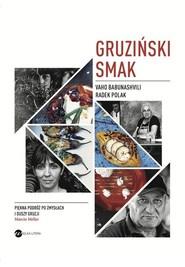 okładka Gruziński smak, Książka   Vaho Babunashvili, Radek Polak