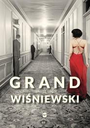 okładka Grand, Książka | Janusz L. Wiśniewski