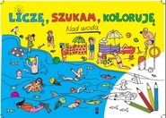 okładka Nad wodą. Liczę, szukam, koloruję, Książka | Sarna Katarzyna