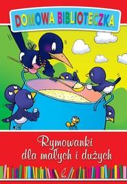 okładka Rymowanki dla małych i dużych, Książka |