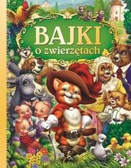 okładka Bajki o zwierzętach, Książka | Piotr Rowicki, Urszula Kozłowska