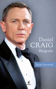 okładka Daniel Craig. Biografia, Książka | Sarah Marshall