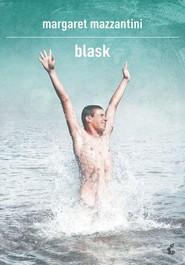 okładka Blask, Książka | Margaret Mazzantini