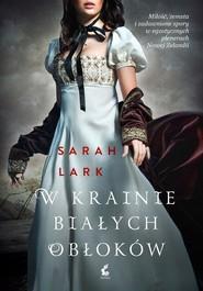 okładka W krainie białych obłoków, Książka   Sarah Lark